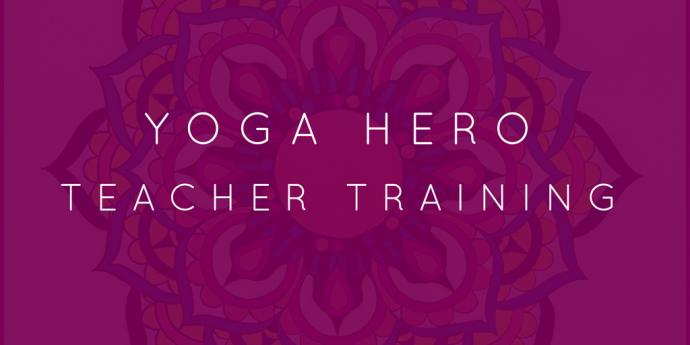 Yoga Hero Teacher Training