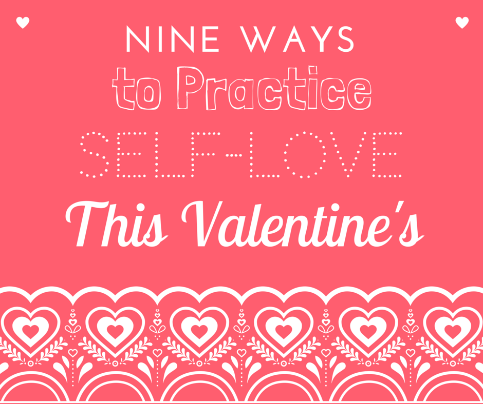 9 Ways to Practice Self-Love