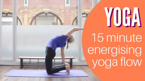 Yoga Video: 15 minute energising yoga flow