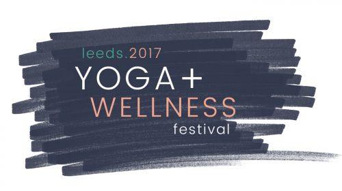 Leeds Yoga Wellness Festival LYWF 2017