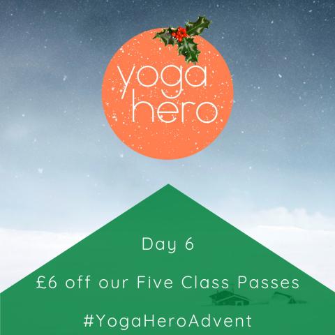 Yoga Hero Advent Day 6