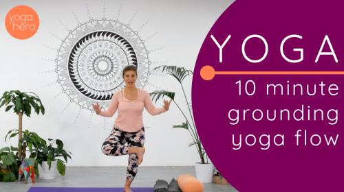 10 minute grounding yoga flow