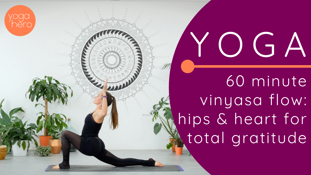 Vinyasa Flow: Hips & Heart for Total Gratitude